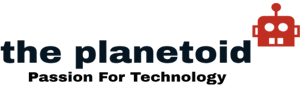 The Planetoid – Passion For Technology